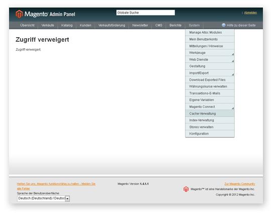 Zugriff verweigert auf Cache-Verwaltung in Magento 1.4.x